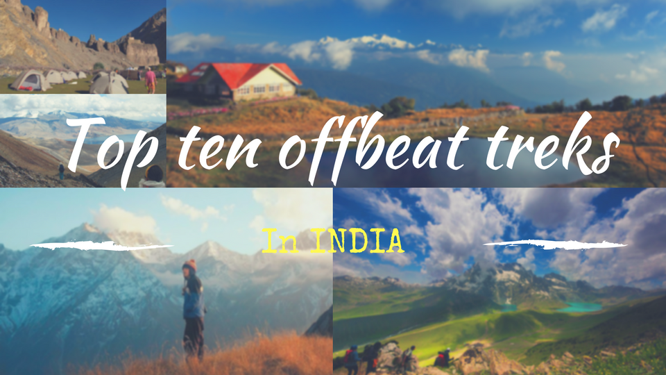 Top ten offbeat himalayan treks