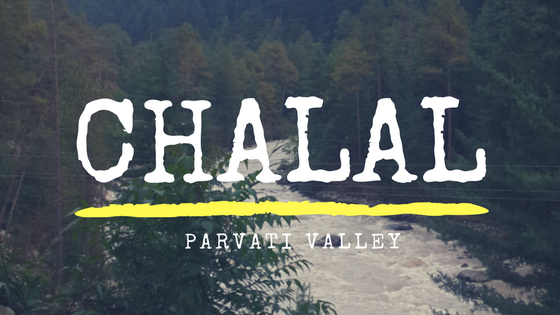Why Chalal is better than Kasol | Parvati Valley