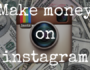 How to make money on instagram travel account